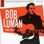 Bob Luman: Red Hot!