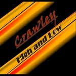 Crawley: High & Low