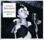 Billie Holiday (1915-1959): Remixed Hits