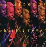 Charlie Rouse: Epistrophy