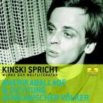 Kinski spricht Werke der Weltliteratur - Amerikaballade &