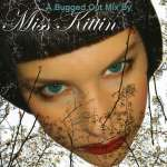 Bugged Out Presents Miss Kittin