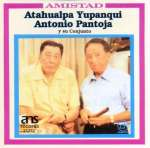 Atahualpa Yupanqui Y Ag: Amistad