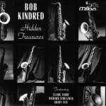 Bob Kindred: Hidden Treasures