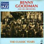 Benny Goodman: Classic Years