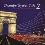 Champs-Elysees Cafe Vol. 2