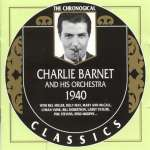 Charlie Barnet (1913-1991): 1940