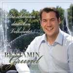 Benjamin Grund: Die schönsten deutschen Volkslieder