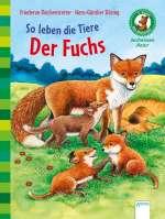 So leben die Tiere - Der Fuchs Cover