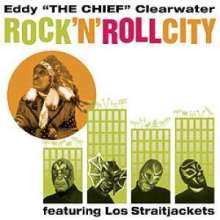 Eddy Clearwater: Rock'n'Roll City, CD