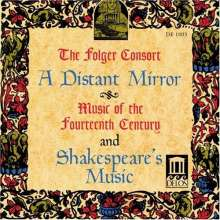 Folger Consort: Distant Mirror / Shakepeare's, CD