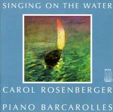 Carol Rosenberger - Singing on the Water, CD