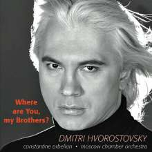 Dmitri Hvorostovsky - Where are You,my Brothers?, CD
