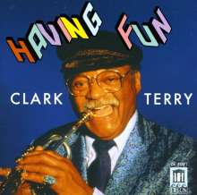 Clark Terry  (geb. 1920): Having Fun, CD