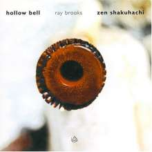 Ray Brooks: Hollow Bell, CD