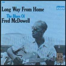Mississippi Fred McDowell: Long Way From Home, CD
