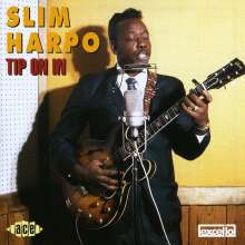 Slim Harpo: Tip On In, CD