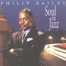 Philip Bailey  (geb. 1951): Soul On Jazz (HDCD), CD