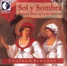 Sol y Sombra - Baroque Music from Latin America, CD