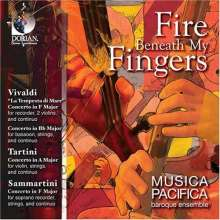 Musica Pacifica Baroque Ensemble - Fire beneath my fingers, CD