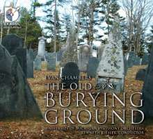 Evan Chambers (20.Jh.): The Old Burying Ground, CD