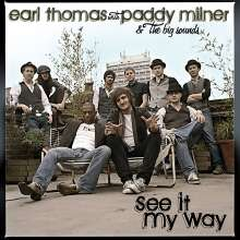 Earl Thomas & Paddy Milner: See It My Way, CD