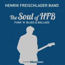 Henrik Freischlader: The Soul Of HFB: Funk 'N' Blues & Ballads, 2 CDs