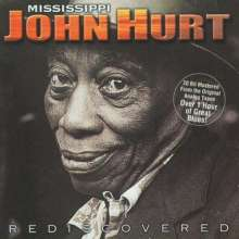 Mississippi John Hurt: Rediscovered, CD