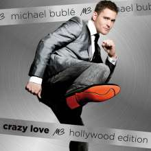 Michael Bublé  (geb. 1975): Crazy Love (Hollywood Edition), 2 CDs