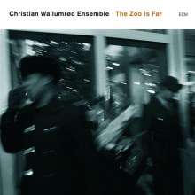 Christian Wallumrod  (geb. 1971): The Zoo Is Far, CD
