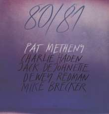 Pat Metheny  (geb. 1954): 80/81 (180g), 2 LPs
