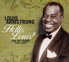 Louis Armstrong  (1901-1971): Hello Louis: The Hit Years 1963-1969, 2 CDs