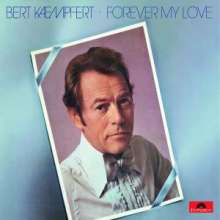 Bert Kaempfert: Forever My Love (Re-Release), CD
