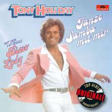 Tony Holiday: Tanze Samba mit mir (Originale), CD