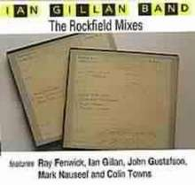 Ian Gillan: The Rockfield Mixes, CD