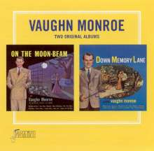 Vaughn Monroe: On The Moon-Beam / Down Memory Lane, CD