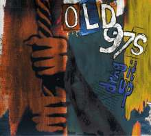 Old 97's: Drag It Up (Deluxe Reissue), 2 CDs