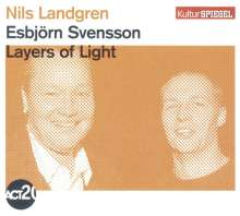 Nils Landgren & Esbjörn Svensson: Layers Of Light - Kulturspiegel Edition, CD