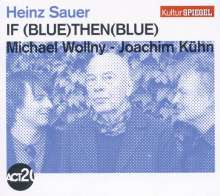 Heinz Sauer; Michael Wollny; Joachim Kühn: If Blue Then Blue - Kulturspiegel Edition, CD