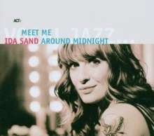 Ida Sand  (geb. 1977): Meet Me Around Midnight, CD