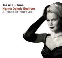 Jessica Pilnäs  (geb. 1979): Norma Deloris Egstrom: A Tribute To Peggy Lee, CD