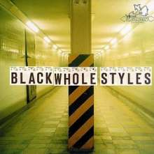 Black Whole Styles; Various: Black Whole Styles / Various, CD