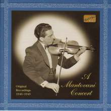 Mantovani: A Mantovani Concert - Original Recordings 1946-1949, CD