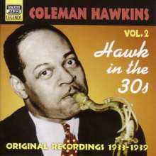 Coleman Hawkins  (1904-1969): Hawk In The 30s - Vol. 2 ( 1933 - 1939), CD