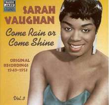 Sarah Vaughan  (1924-1990): Come Rain Or Come Shine, CD