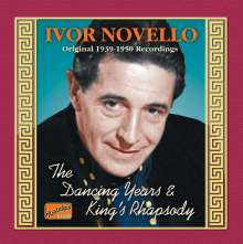 Ivor Novello  (1893-1951): Dancing Years & King's Rhapsody, CD