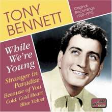 Tony Bennett  (geb. 1926): While We´re Young, CD