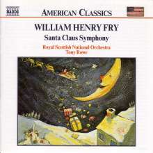 William Henry Fry (1813-1864): Santa Claus Symphony, CD
