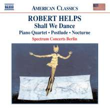 Robert Helps (1928-2001): Klavierquartett, CD