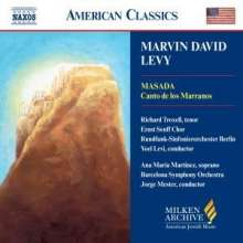 Marvin David Levy (geb. 1932): Canto de los Marranos, CD